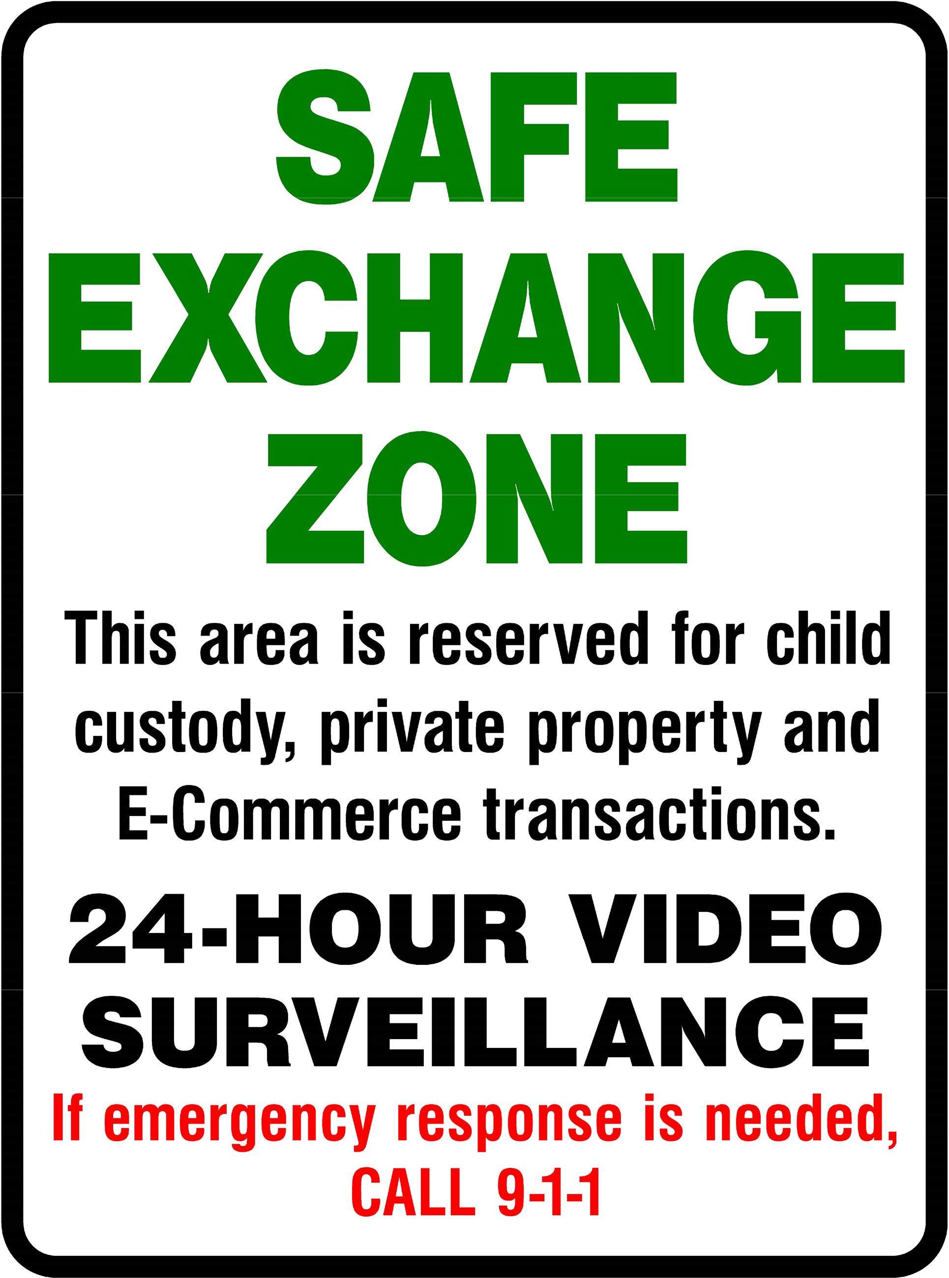 Safe Exchange Sign